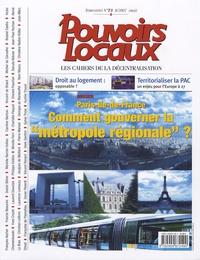 """Jean-Marc Ohnet - Pouvoirs locaux N° 73, Mai 2007 : Paris - Ile-de-France : comment gouverner la """"métropole régionale"""" ?."""