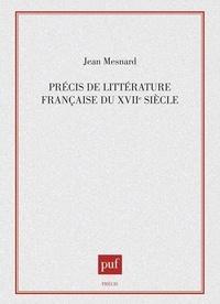 Marc Fumaroli - Précis de littérature française du XVIIe siècle.