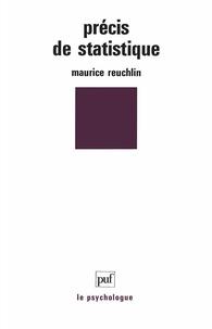 Maurice Reuchlin - PRECIS DE STATISTIQUE. - Présentation notionnelle, 6ème édition 1994.