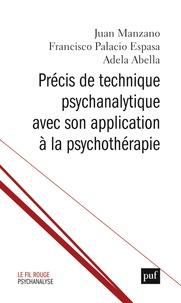 Juan Manzano et Francisco Palacio Espasa - Précis de technique psychanalytique avec son application à la psychothérapie.