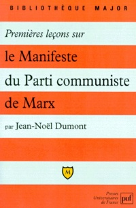 """Jean-Noël Dumont - Premières leçons sur """"le Manifeste du parti communiste"""" de Marx."""