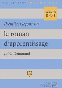 Nicolas Demorand - Premières leçons sur le roman d'apprentissage.