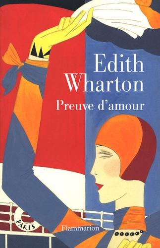 Edith Wharton - Preuve d'amour.