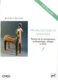 Jean-Luc Guichet - Problématiques animales - Théorie de la connaissance, anthropologie, éthique et droit.