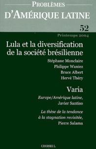 Dominique Vidal et Stéphane Monclaire - Problèmes d'Amérique latine N° 52 Printemps 2004 : Lula et la diversification de la société brésilienne.