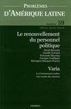 David Recondo et Camille Goirand - Problèmes d'Amérique latine N° 59, Hiver 2005-20 : Le renouvellement du personnel politique.