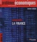 Patrice Merlot - Problèmes économiques Hors-Série N° 10 : Comprendre la finance.