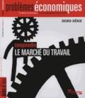Olivia Montel-Dumont - Problèmes économiques Hors-série N° 3, Fév : Comprendre le marché du travail.