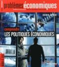 La Documentation Française - Problèmes économiques Hors-série N° 4, Sep : Comprendre les politiques économiques.