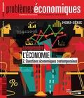 Patrice Merlot - Problèmes économiques Hors-série N° 8 : Comprendre l'économie - Tome 2, Questions économiques contemporaines.