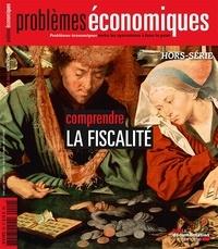 Patrice Merlot et Markus Gabel - Problèmes économiques Hors-série N° 9 : Comprendre la fiscalité.