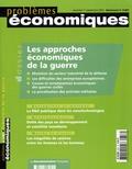 Christian Schmidt et Philippe Chapleau - Problèmes économiques N° 2.857 mercredi 1e : Les approches économiques de la guerre.