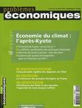 Aurélie Vieillefosse et Jean-Charles Hourcade - Problèmes économiques N° 2 904, mercredi 1 : Economie du climat : l'après-Kyoto.