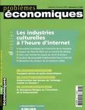 Joëlle Farchy et Olivier Bomsel - Problèmes économiques N° 2867 mercredi 19 : Les industries culturelles à l'heure d'internet.
