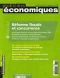 OCDE et André Barilari - Problèmes économiques N° 2890, mercredi 4 : Réforme fiscale et concurrence.