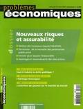 Pierre Picard et Erwann Michel-Kerjan - Problèmes économiques N° 2895, Mercredi 15 : Nouveaux risques et assurabilité.