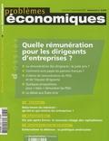 Jacques Secondi et Christiane Alcouffe - Problèmes économiques N° 2936, mercredi 5 : Quelle rémunération pour les dirigeants d'entreprises ?.