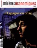 Patrice Merlot - Problèmes économiques N° 3057, Décembre 20 : L'Espagne en crise.