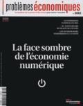 Patrice Merlot - Problèmes économiques N° 3062, Février 201 : La face sombre de l'économie numérique.