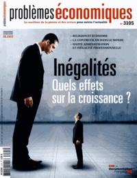 Patrice Merlot - Problèmes économiques N° 3105 : Inégalités - Quels effets sur la croissance ?.