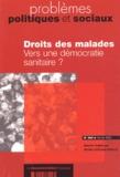 Michèle Guillaume-Hofnung - Problèmes politiques et sociaux N° 885 Février 2003 : Droits des malades - Vers une démocratie sanitaire ?.
