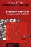 Françoise Rault et Elisabeth Badinter - Problèmes politiques et sociaux N° 894 Novembre 2003 : L'identité masculine - Permanences et mutations.