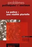 Pierre Demonque et Frédéric Ocqueteau - Problèmes politiques et sociaux N° 905, Octobre 2004 : La police : une réalité plurielle.