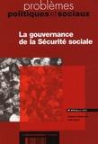 Gilles Nezosi - Problèmes politiques et sociaux N° 913, Juin 2005 : La gouvernance de la Sécurité sociale.