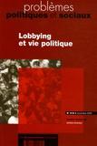 Emiliano Grossman et Jean-Jacques Rousseau - Problèmes politiques et sociaux N° 918, novembre 200 : Lobbying et vie politique.