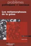 Baptiste Giraud - Problèmes politiques et sociaux N° 969, Février 2010 : Les métamorphoses de la grève.