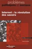 Hervé Le Crosnier - Problèmes politiques et sociaux N° 978, novembre 201 : Internet : la révolution des savoirs.