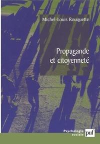 Michel-Louis Rouquette - Propagande et citoyenneté.