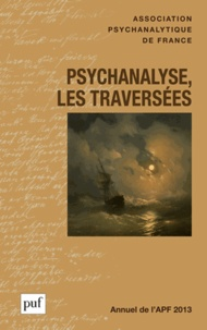 Laurence Kahn - Psychanalyse, les traversées.
