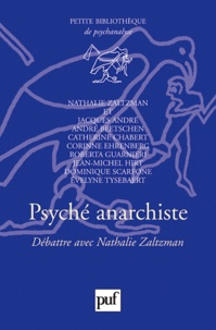 Nathalie Zaltzman - Psyché anarchiste - Débattre avec Nathalie Zaltzman.