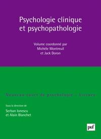 Michèle Montreuil et Jack DORON - Psychologie clinique et psychopathologie.