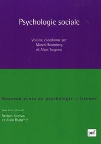 Alain Blanchet et Serban Ionescu - Psychologie sociale - Nouveau cours de psychologie, Licence.
