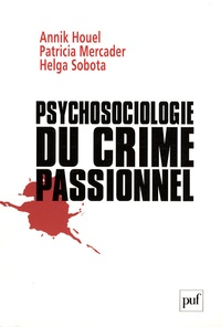 Psychosociologie du crime passionnel - A la vie, à la mort.pdf