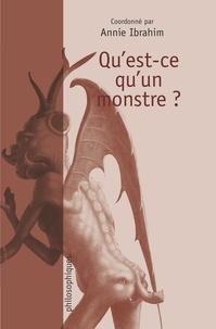 Annie Ibrahim - Qu'est-ce qu'un monstre ?.