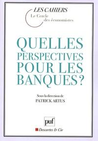 Quelles perspectives pour les banques ?.pdf