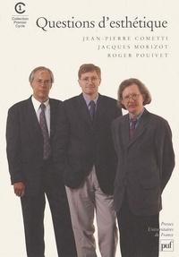 Jacques Morizot et Roger Pouivet - Questions d'esthétique.