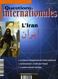 Serge Sur et Jérôme Gallois - Questions internationales N° 25, Mai-juin 2007 : L'Iran.