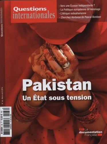 Serge Sur - Questions internationales N° 66, Mars-avril 20 : Pakistan : un Etat sous tension.