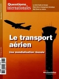 Serge Sur - Questions internationales N° 78, mars-avril 20 : Le transport aérien - Une mondialisation réussie.