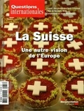La Documentation Française - Questions internationales N° 87 : La Suisse, une autre vision de l'Europe.