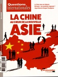 Serge Sur - Questions internationales N° 93, septembre-oct : La Chine au coeur de la nouvelle Asie.