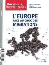 Serge Sur et Sabine Jansen - Questions internationales N° 97, mai-juin 2019 : L'Europe face au choc des migrations.