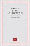 Jacques Scherer - Racine et-ou la cérémonie.
