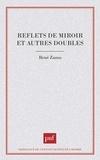 René Zazzo - Reflets de miroir et autres doubles.