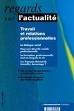 Antoine Bevort et Pierre Cahuc - Regards sur l'actualité N° 309, Mars 2005 : Travail et relations professionnelles.