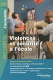 Eric Debarbieux - Regards sur l'actualité N° 363, Août-septemb : Violences et sécurité à l'école.